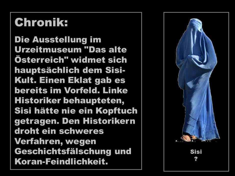 Chronik: Die Ausstellung im Urzeitmuseum Das alte Österreich widmet sich hauptsächlich dem Sisi- Kult.