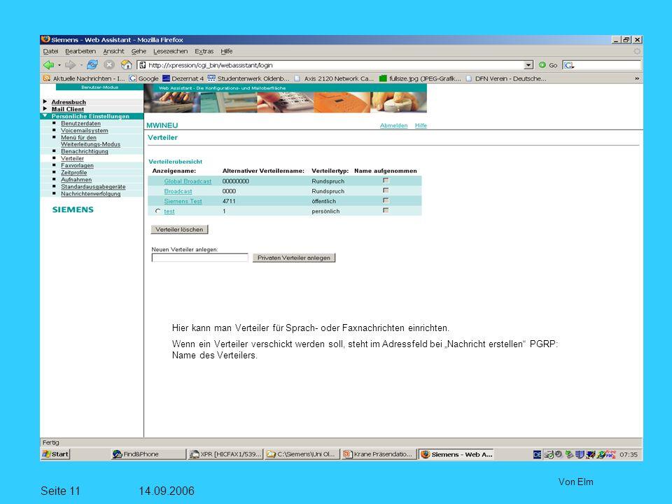 Seite 11 14.09.2006 Von Elm Hier kann man Verteiler für Sprach- oder Faxnachrichten einrichten.