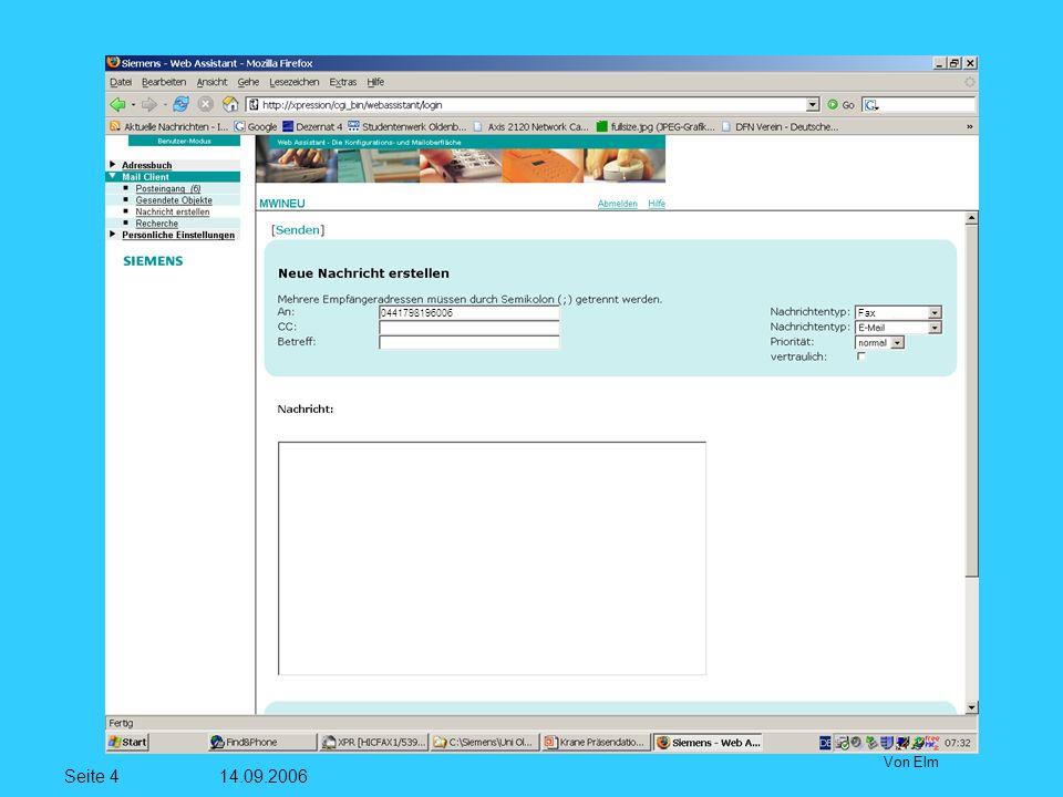 Seite 5 14.09.2006 Von Elm Wenn man eine Datei im dem Feld Durchsuchen stehen hat, muss man den Button Dateianlage einfügen klicken.