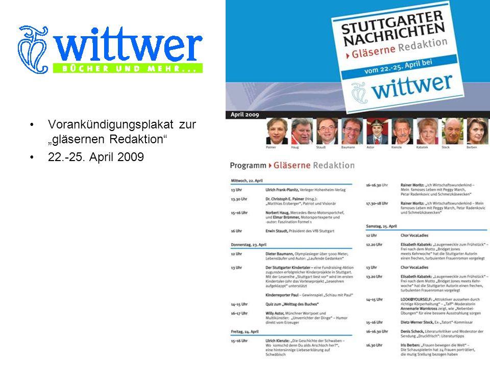 Vorankündigungsplakat zur gläsernen Redaktion 22.-25. April 2009