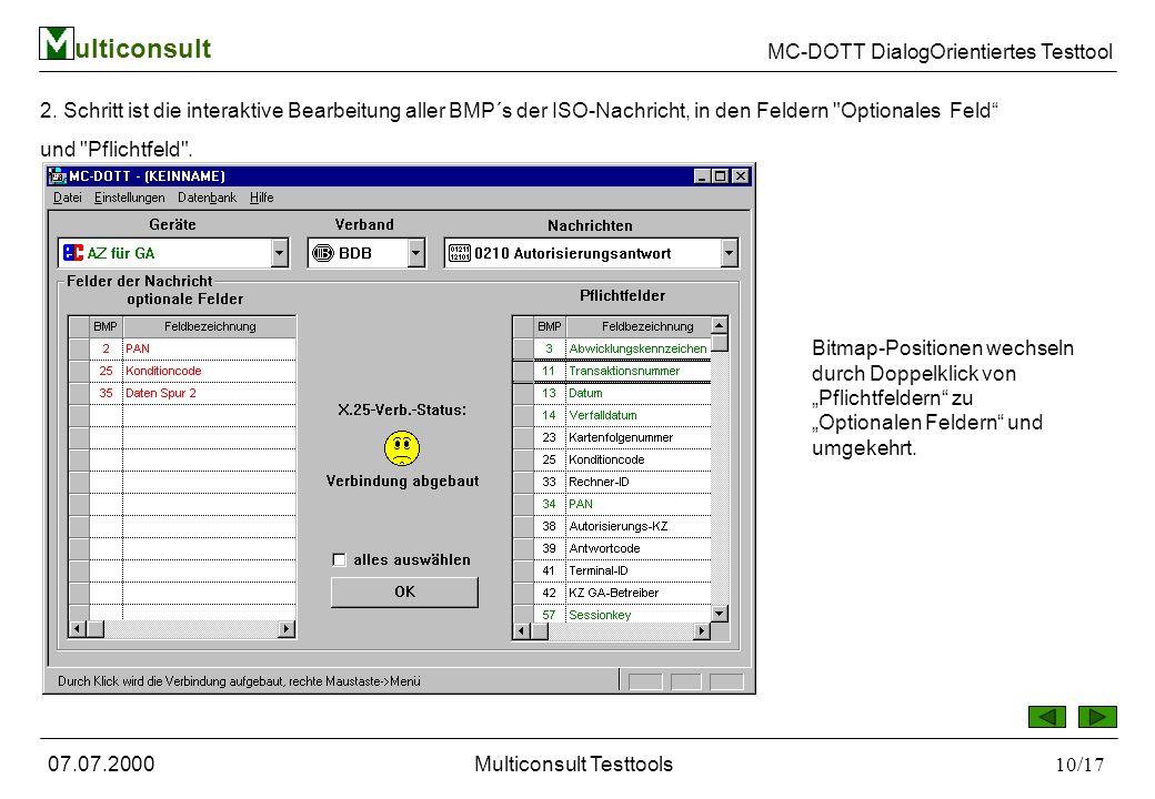 ulticonsult MC-DOTT DialogOrientiertes Testtool 07.07.2000Multiconsult Testtools10/17 2.