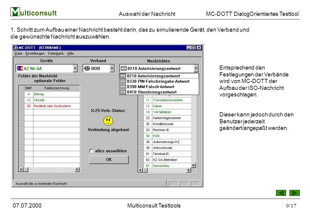 ulticonsult MC-DOTT DialogOrientiertes Testtool 07.07.2000Multiconsult Testtools9/17 1.