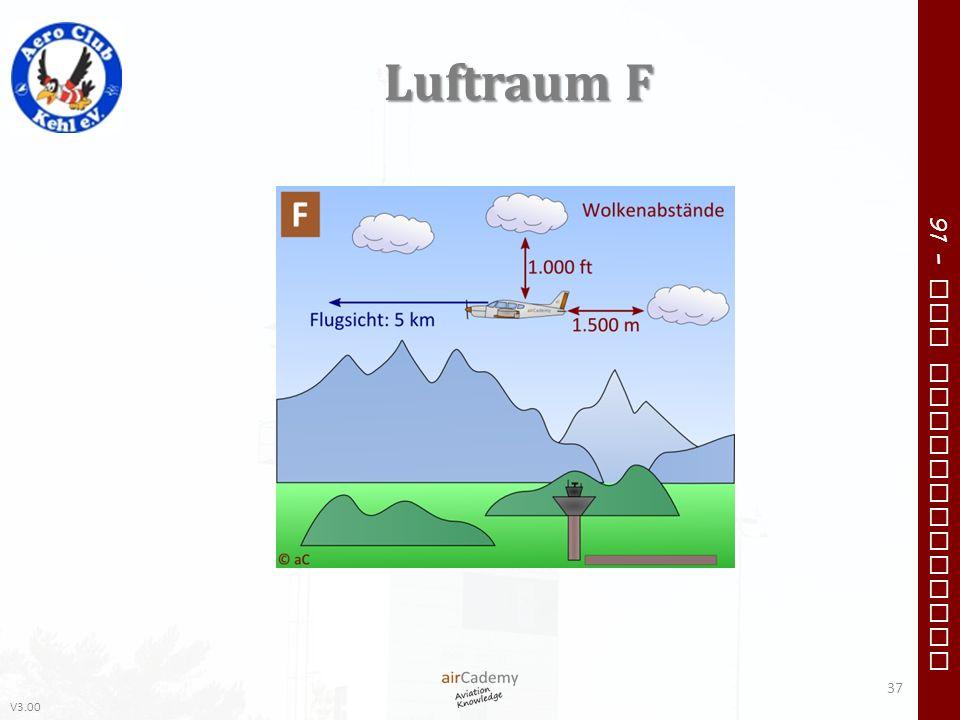 V3.00 91 – VFR Communication Luftraum F 37