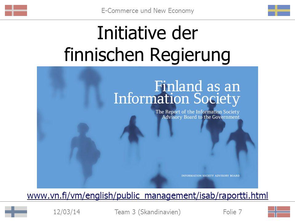 E-Commerce und New Economy 12/03/14 Folie 6Team 3 (Skandinavien) Schaffung eines öffentlichen Einkaufsportals Förderung besonders geeigneter Warengruppen Konzeptentwicklung in Zusammenarbeit mit der privaten Unternehmensberatung KPMG KPMG Initiative der dänischen Regierung