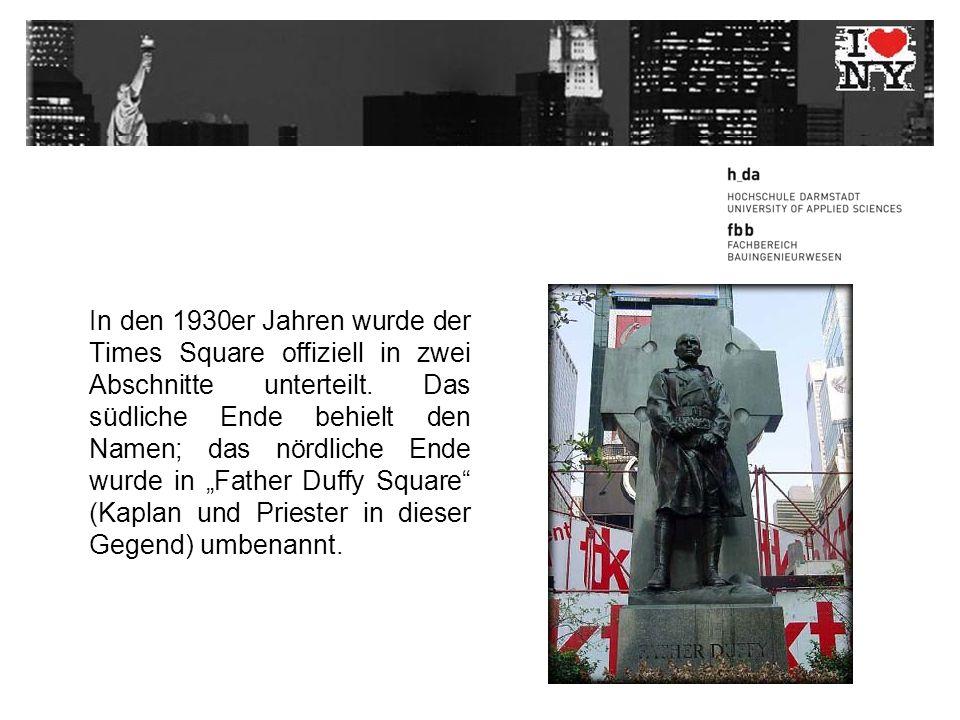 In den 1930er Jahren wurde der Times Square offiziell in zwei Abschnitte unterteilt.