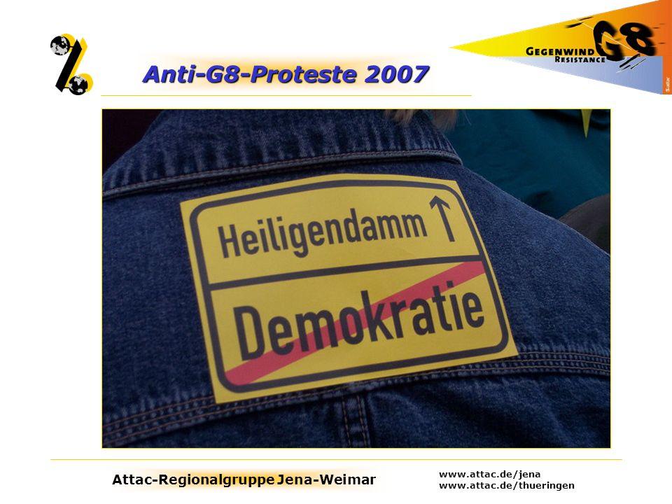 Attac-Regionalgruppe Jena-Weimar www.attac.de/jena www.attac.de/thueringen Anti-G8-Proteste 2007