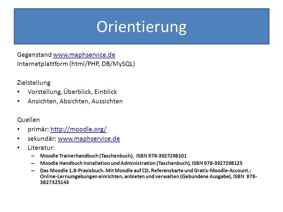 Orientierung Gegenstand www.maphservice.dewww.maphservice.de Internetplattform (html/PHP, DB/MySQL) Zielstellung Vorstellung, Überblick, Einblick Ansi