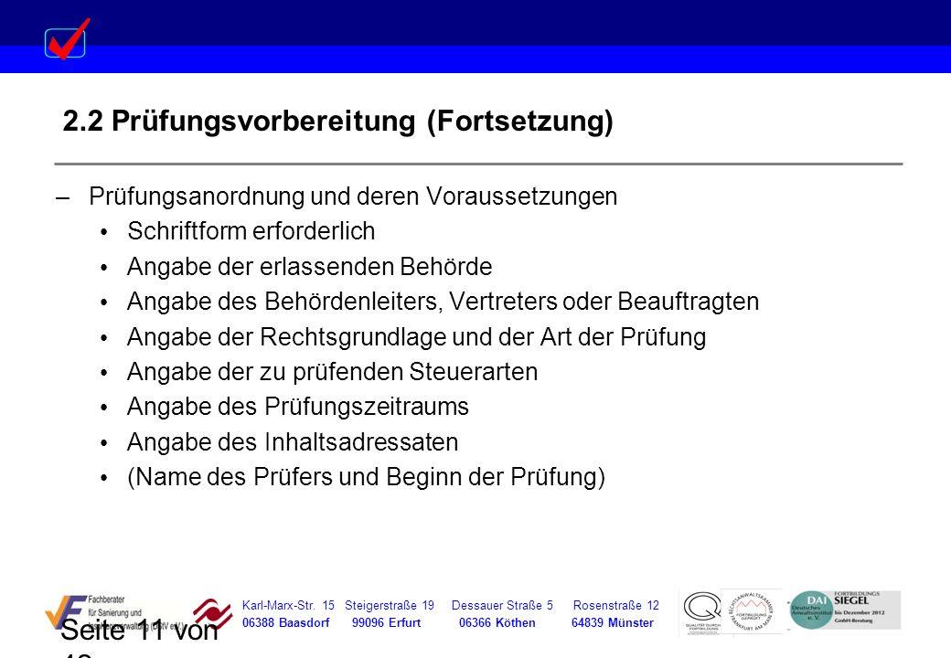 Karl-Marx-Str. 15 Steigerstraße 19 Dessauer Straße 5 Rosenstraße 12 06388 Baasdorf 99096 Erfurt 06366 Köthen 64839 Münster Seite 11 von 42 2.2 Prüfung