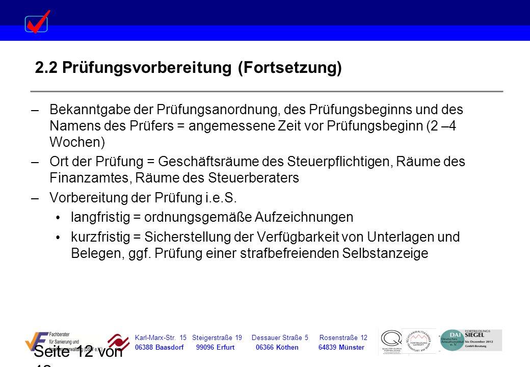 Karl-Marx-Str. 15 Steigerstraße 19 Dessauer Straße 5 Rosenstraße 12 06388 Baasdorf 99096 Erfurt 06366 Köthen 64839 Münster Seite 12 von 42 2.2 Prüfung