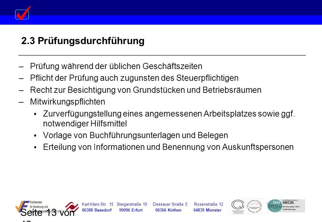 Karl-Marx-Str. 15 Steigerstraße 19 Dessauer Straße 5 Rosenstraße 12 06388 Baasdorf 99096 Erfurt 06366 Köthen 64839 Münster Seite 13 von 42 2.3 Prüfung