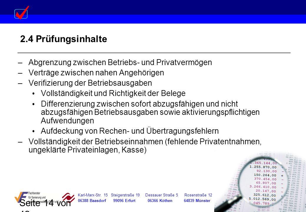 Karl-Marx-Str. 15 Steigerstraße 19 Dessauer Straße 5 Rosenstraße 12 06388 Baasdorf 99096 Erfurt 06366 Köthen 64839 Münster Seite 14 von 42 2.4 Prüfung