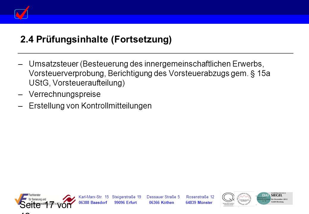 Karl-Marx-Str. 15 Steigerstraße 19 Dessauer Straße 5 Rosenstraße 12 06388 Baasdorf 99096 Erfurt 06366 Köthen 64839 Münster Seite 17 von 42 2.4 Prüfung