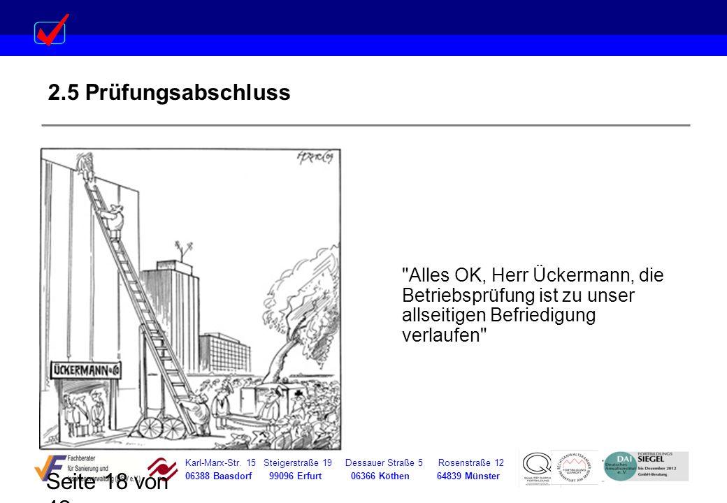 Karl-Marx-Str. 15 Steigerstraße 19 Dessauer Straße 5 Rosenstraße 12 06388 Baasdorf 99096 Erfurt 06366 Köthen 64839 Münster Seite 18 von 42 2.5 Prüfung