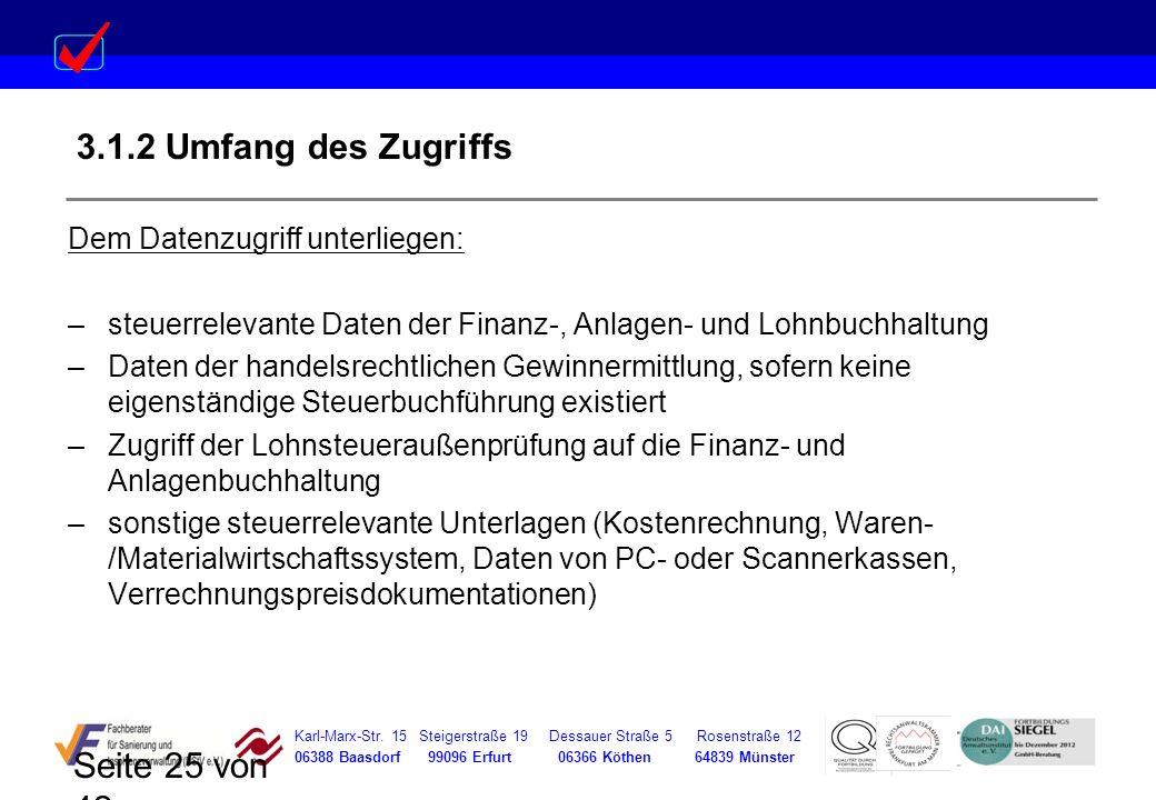 Karl-Marx-Str. 15 Steigerstraße 19 Dessauer Straße 5 Rosenstraße 12 06388 Baasdorf 99096 Erfurt 06366 Köthen 64839 Münster Seite 25 von 42 3.1.2 Umfan