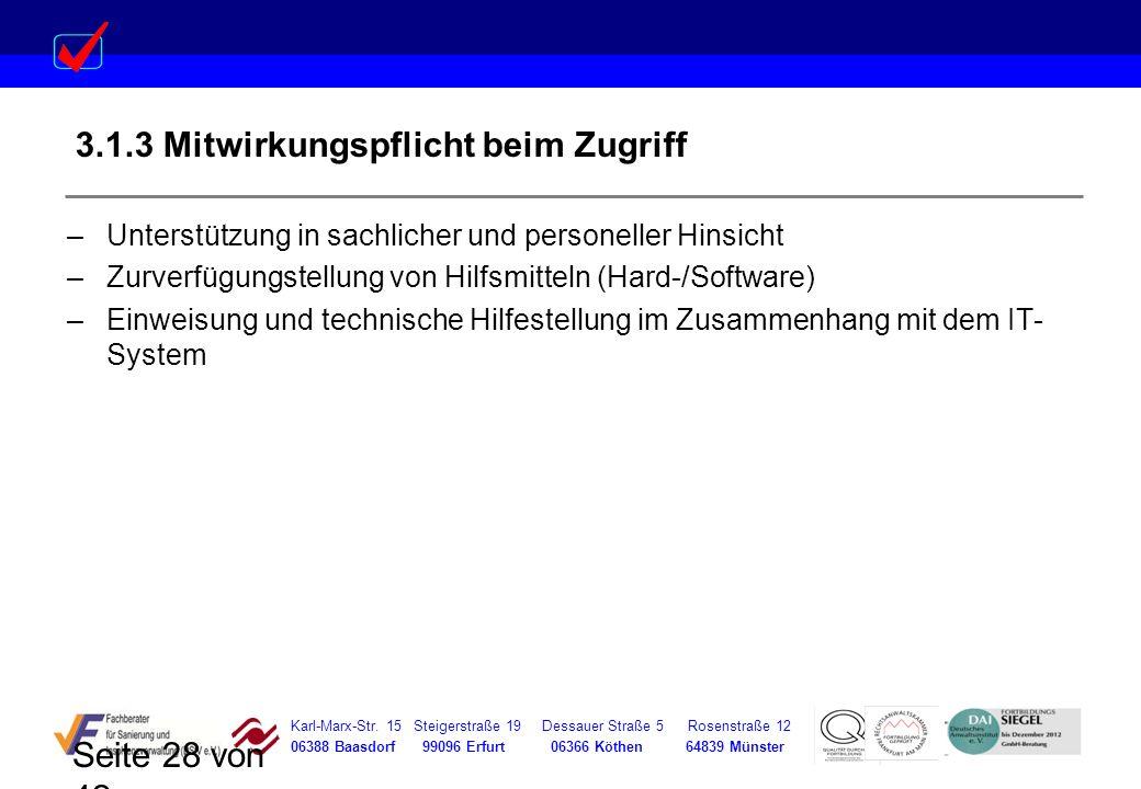 Karl-Marx-Str. 15 Steigerstraße 19 Dessauer Straße 5 Rosenstraße 12 06388 Baasdorf 99096 Erfurt 06366 Köthen 64839 Münster Seite 28 von 42 3.1.3 Mitwi