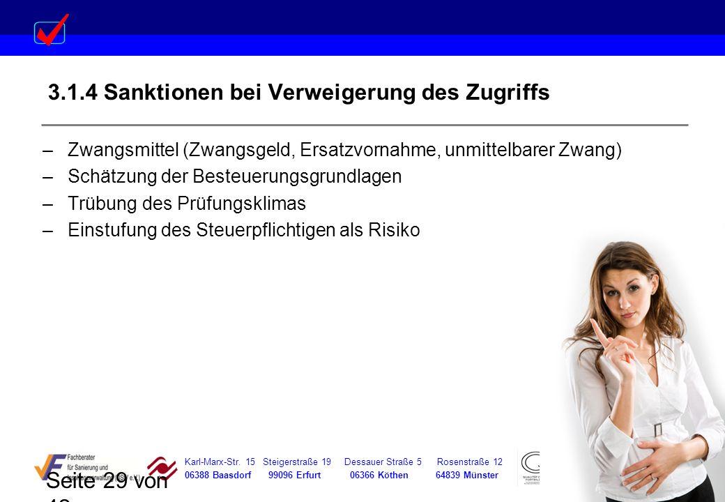 Karl-Marx-Str. 15 Steigerstraße 19 Dessauer Straße 5 Rosenstraße 12 06388 Baasdorf 99096 Erfurt 06366 Köthen 64839 Münster Seite 29 von 42 3.1.4 Sankt