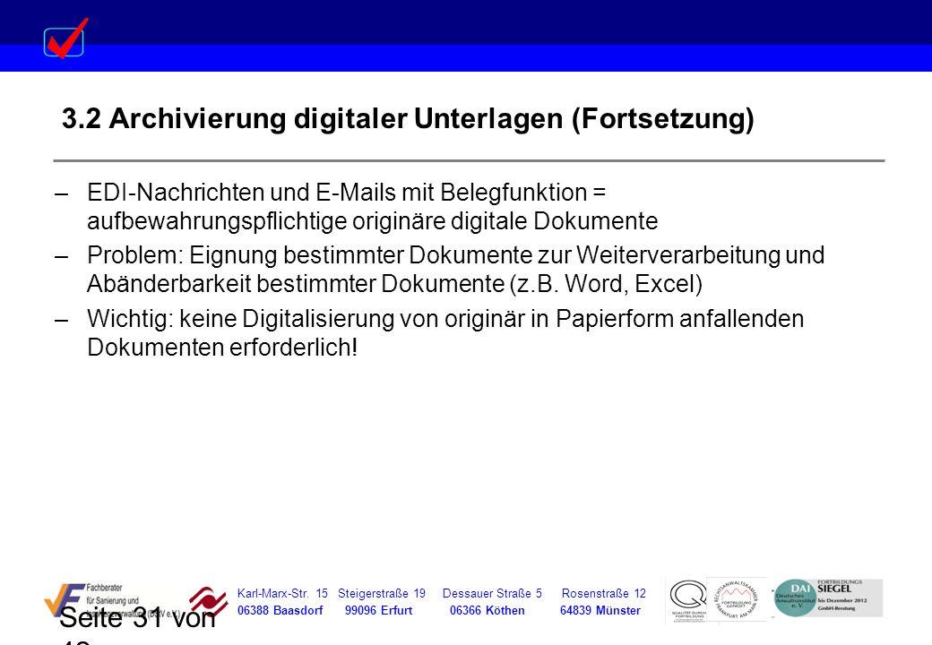 Karl-Marx-Str. 15 Steigerstraße 19 Dessauer Straße 5 Rosenstraße 12 06388 Baasdorf 99096 Erfurt 06366 Köthen 64839 Münster Seite 31 von 42 3.2 Archivi
