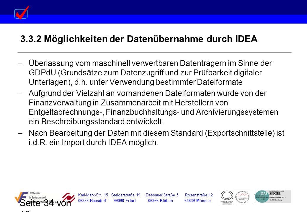 Karl-Marx-Str. 15 Steigerstraße 19 Dessauer Straße 5 Rosenstraße 12 06388 Baasdorf 99096 Erfurt 06366 Köthen 64839 Münster Seite 34 von 42 3.3.2 Mögli
