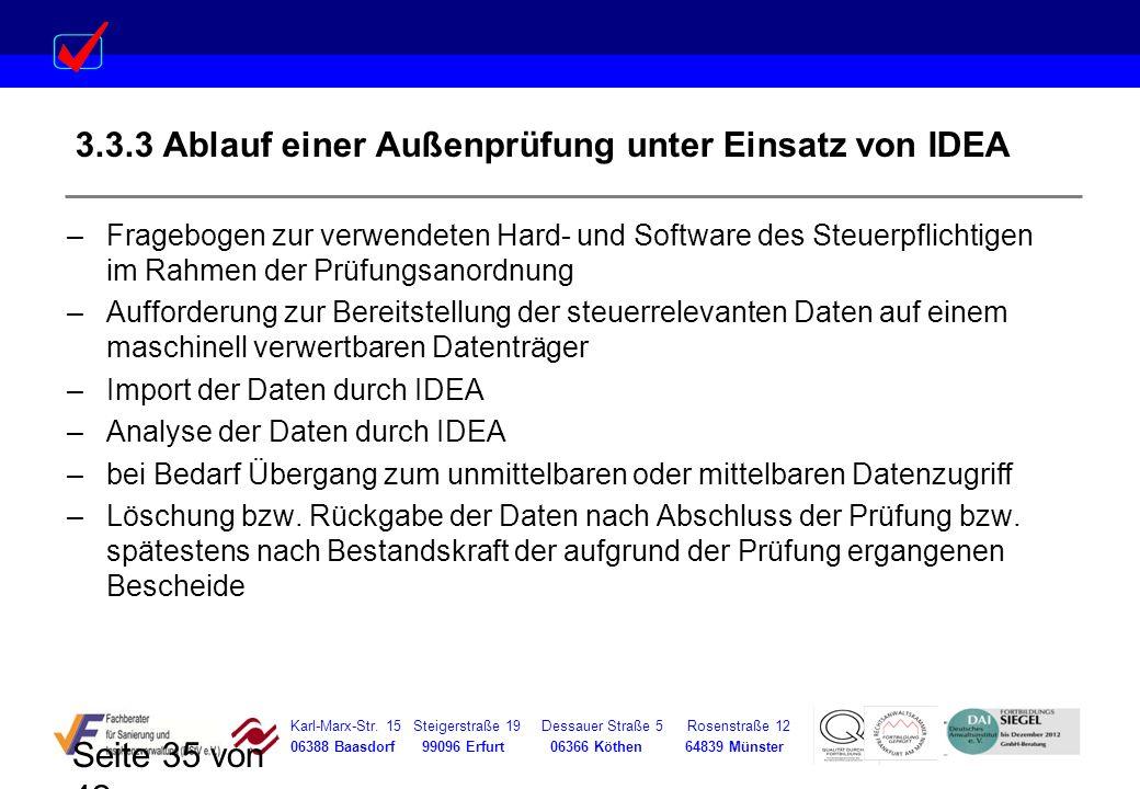 Karl-Marx-Str. 15 Steigerstraße 19 Dessauer Straße 5 Rosenstraße 12 06388 Baasdorf 99096 Erfurt 06366 Köthen 64839 Münster Seite 35 von 42 3.3.3 Ablau