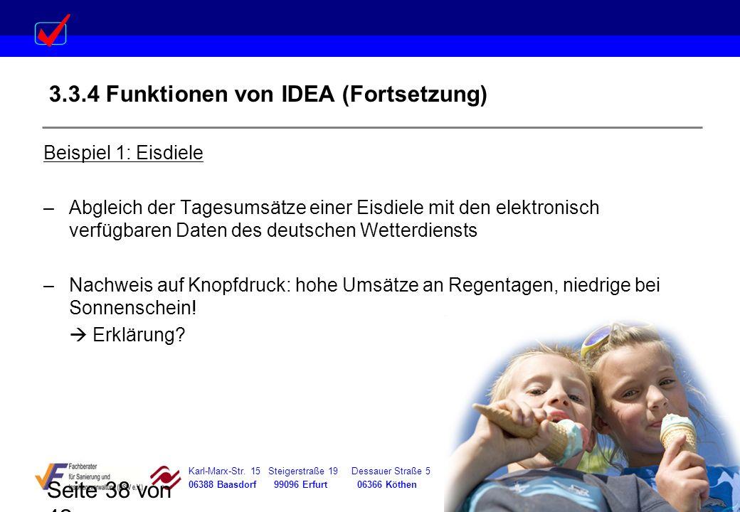 Karl-Marx-Str. 15 Steigerstraße 19 Dessauer Straße 5 Rosenstraße 12 06388 Baasdorf 99096 Erfurt 06366 Köthen 64839 Münster Seite 38 von 42 3.3.4 Funkt