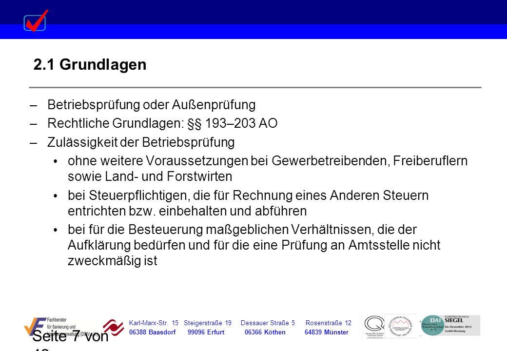 Karl-Marx-Str. 15 Steigerstraße 19 Dessauer Straße 5 Rosenstraße 12 06388 Baasdorf 99096 Erfurt 06366 Köthen 64839 Münster Seite 7 von 42 2.1 Grundlag