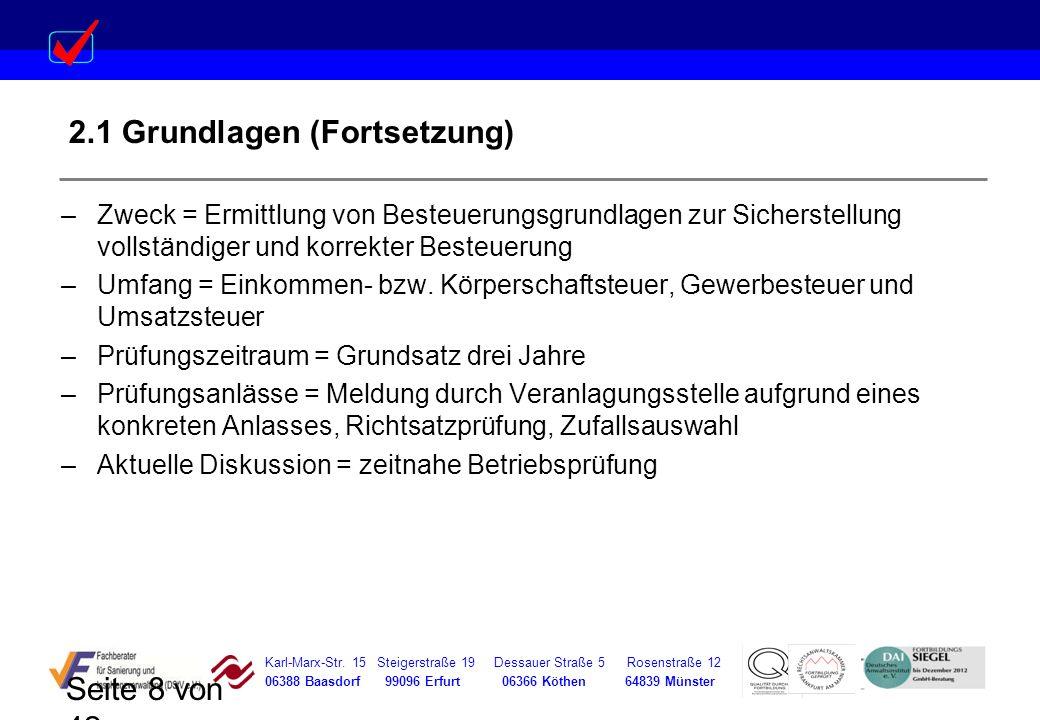 Karl-Marx-Str. 15 Steigerstraße 19 Dessauer Straße 5 Rosenstraße 12 06388 Baasdorf 99096 Erfurt 06366 Köthen 64839 Münster Seite 8 von 42 2.1 Grundlag