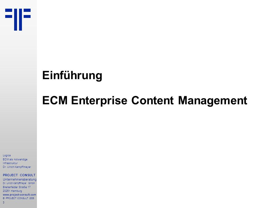 4 Logica ECM als notwendige Infrastruktur Dr.