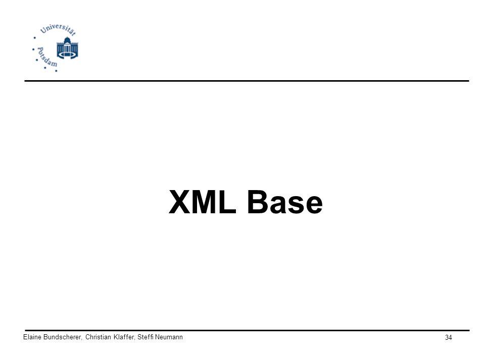 Elaine Bundscherer, Christian Klaffer, Steffi Neumann 34 XML Base