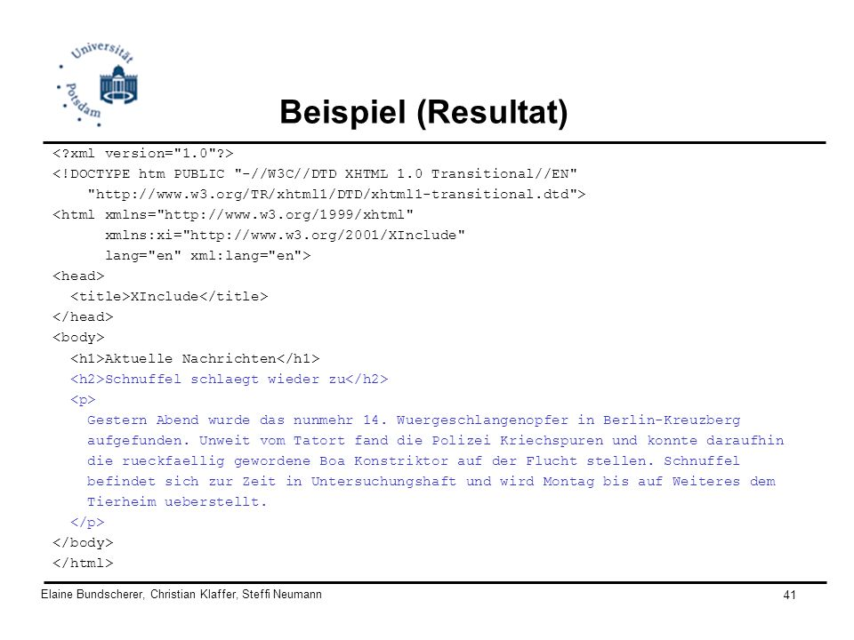 Elaine Bundscherer, Christian Klaffer, Steffi Neumann 41 Beispiel (Resultat) <!DOCTYPE htm PUBLIC