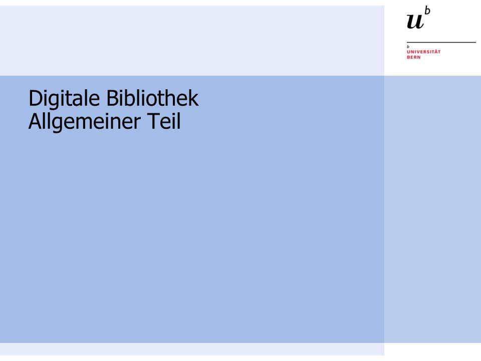 Digitale Bibliothek Allgemeiner Teil