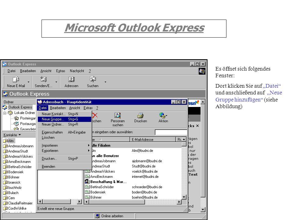 Microsoft Outlook Express Um die Kontakte zu Ordnen (Verteilerliste erstellen) klicken Sie im Hauptfenster auf Adressen (siehe roter Pfeil)