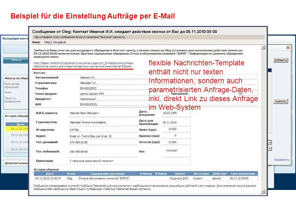 Beispiel für die Einstellung Aufträge per E-Mail flexible Nachrichten-Template enthält nicht nur texten Informationen, sondern auch parametrisierten Anfrage-Daten, inkl.