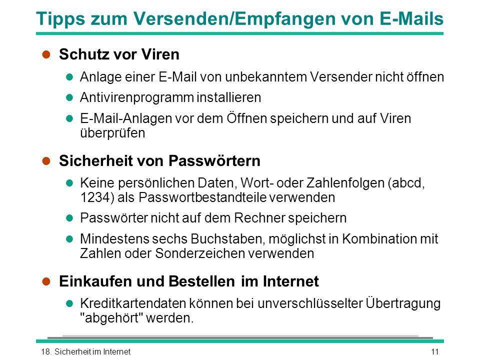 1118. Sicherheit im Internet Tipps zum Versenden/Empfangen von E-Mails l Schutz vor Viren l Anlage einer E-Mail von unbekanntem Versender nicht öffnen