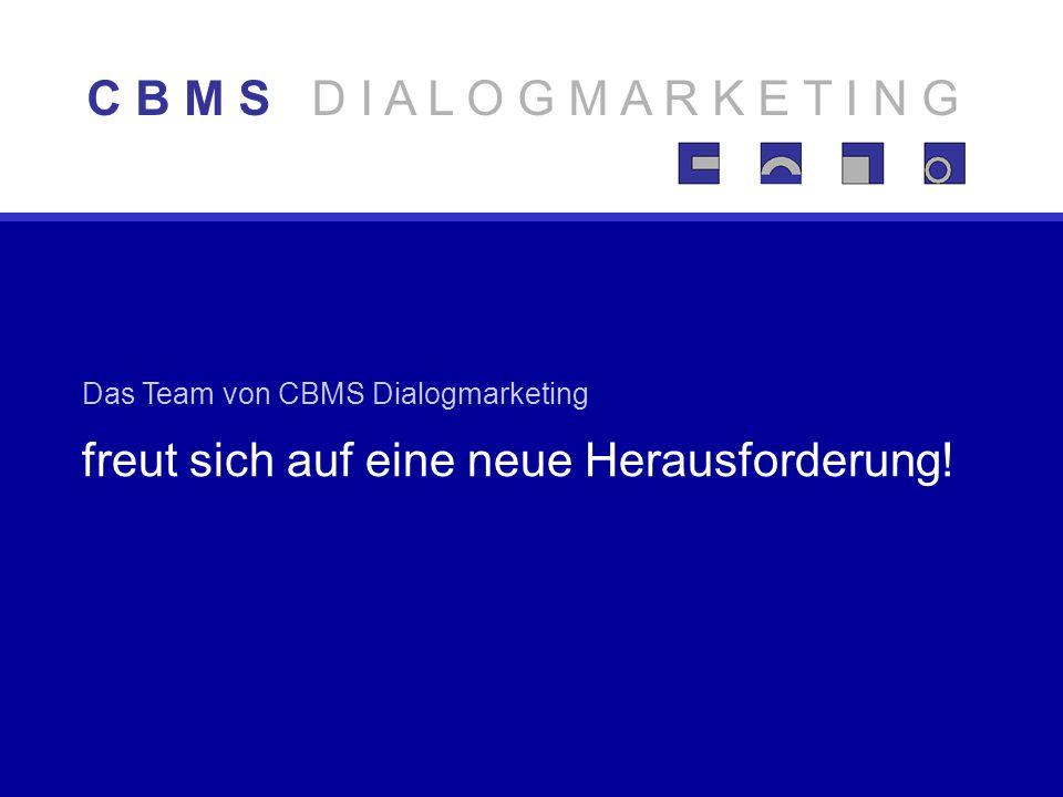 Das Team von CBMS Dialogmarketing freut sich auf eine neue Herausforderung.