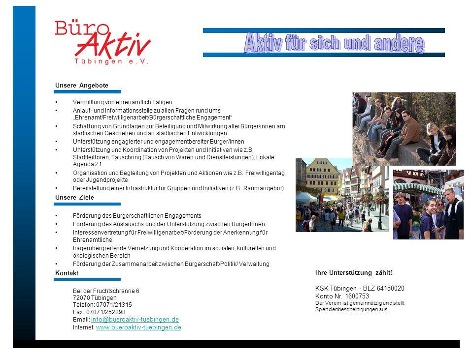 Unsere Angebote Vermittlung von ehrenamtlich Tätigen Anlauf- und Informationsstelle zu allen Fragen rund ums Ehrenamt/Freiwilligenarbeit/Bürgerschaftl