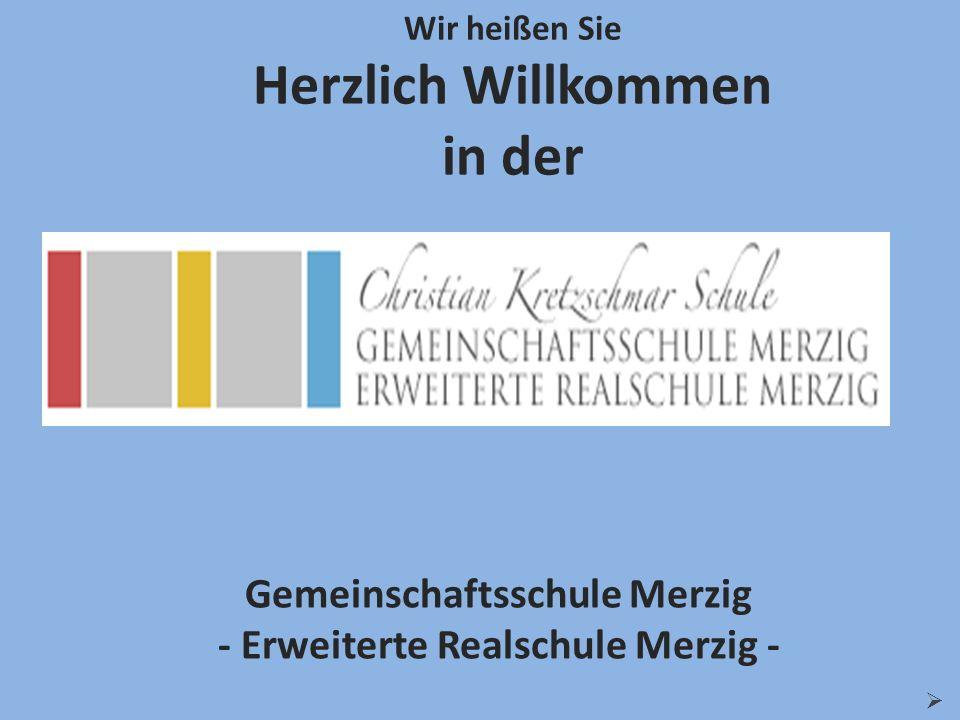 Wir heißen Sie Herzlich Willkommen in der Gemeinschaftsschule Merzig - Erweiterte Realschule Merzig -