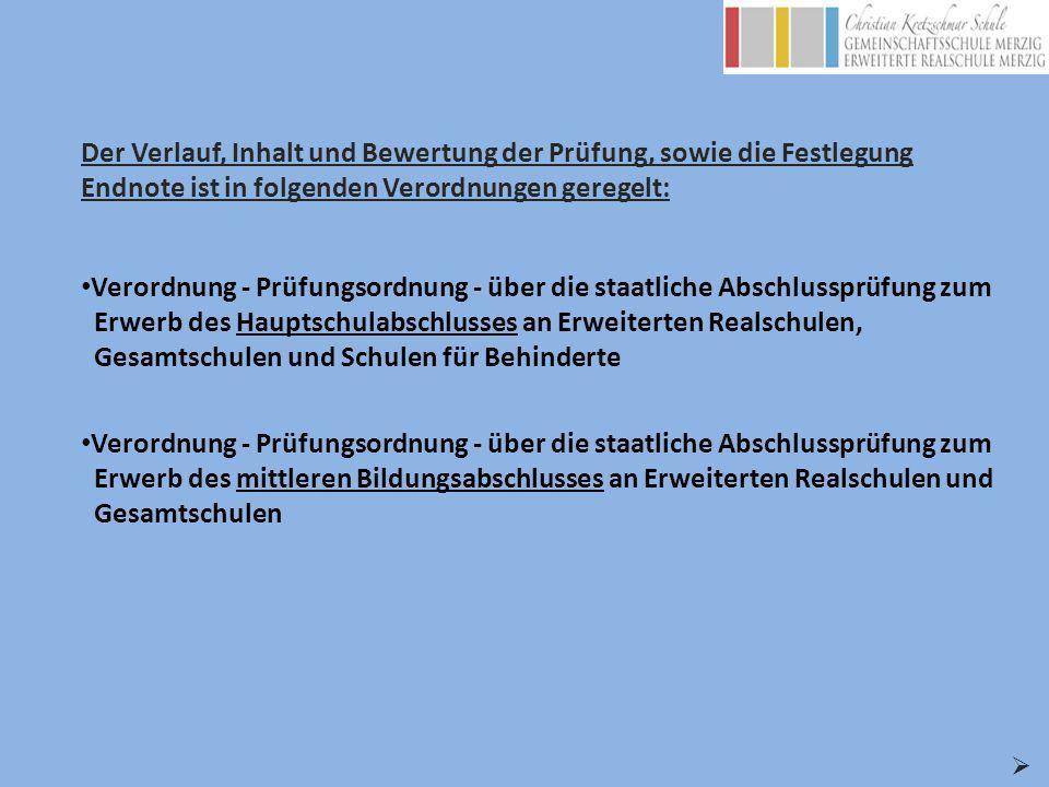 Zusammenfassung der Verordnungen: HauptschulabschlussMittlerer Bildungsabschluss Vornote Jahreszeugniss 8 Halbjahreszeugniss 9 2.