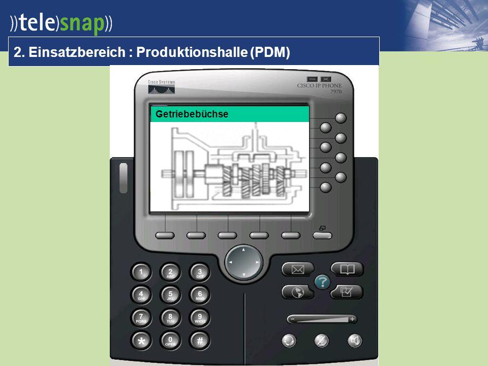 Getriebebüchse 2. Einsatzbereich : Produktionshalle (PDM) CAD einfügen !!!
