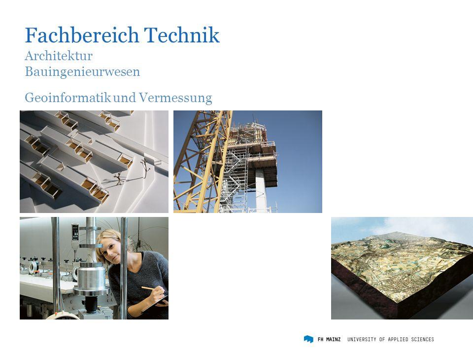 Fachbereich Technik Architektur Bauingenieurwesen Geoinformatik und Vermessung