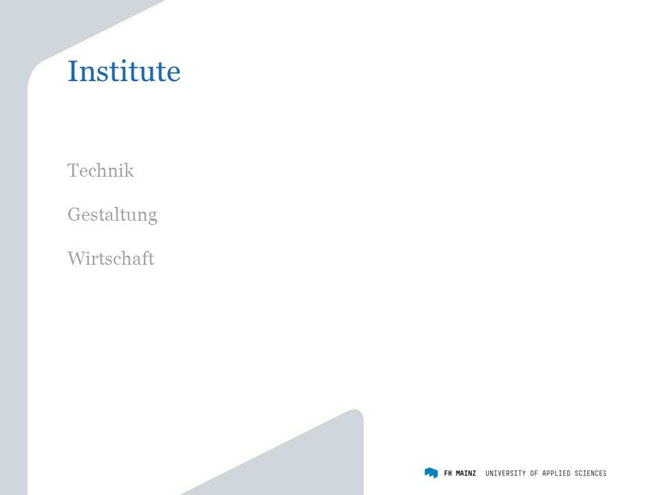 Institute Technik Gestaltung Wirtschaft