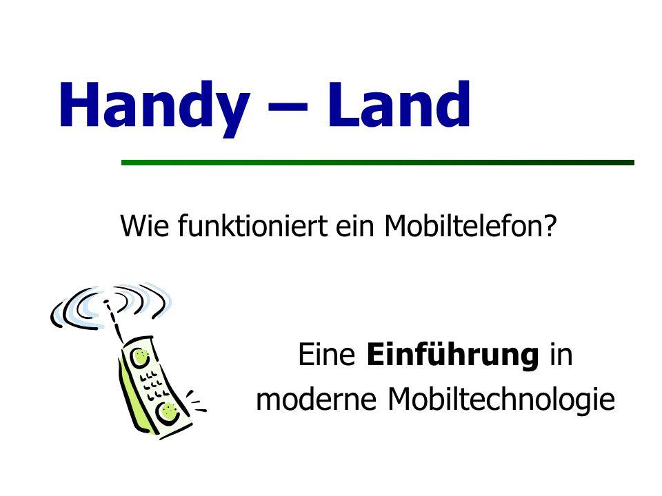 Handy – Land Wie funktioniert ein Mobiltelefon? Eine Einführung in moderne Mobiltechnologie