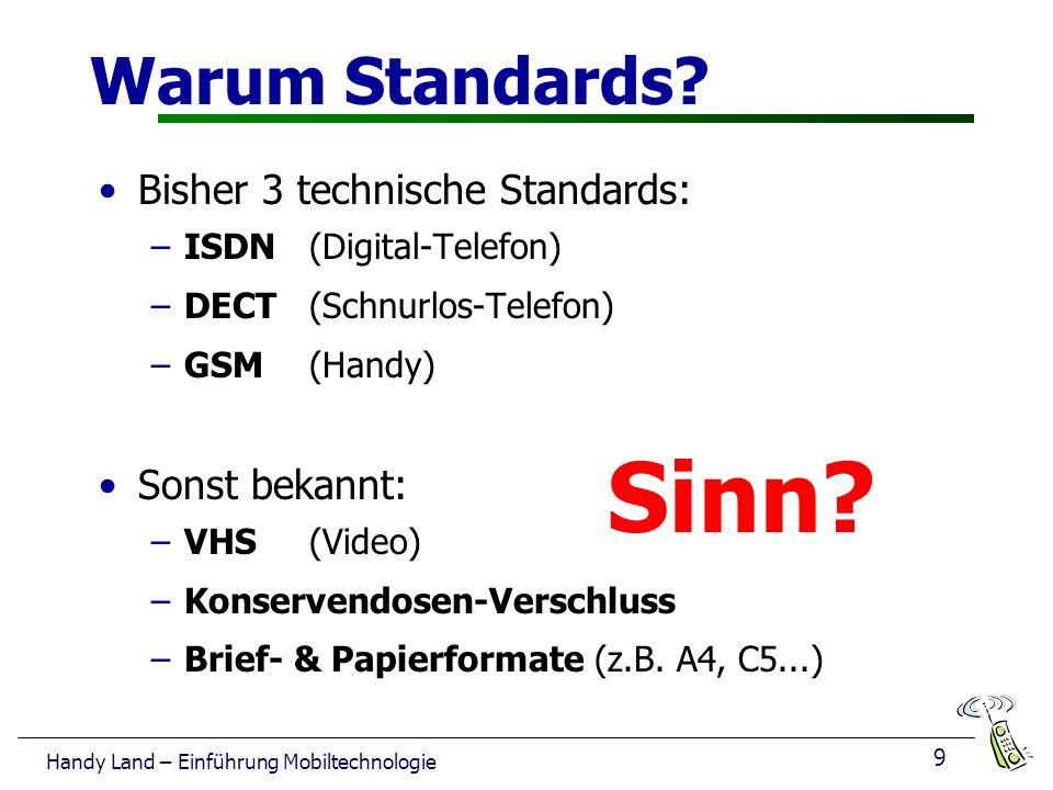 9 Handy Land – Einführung Mobiltechnologie Warum Standards.