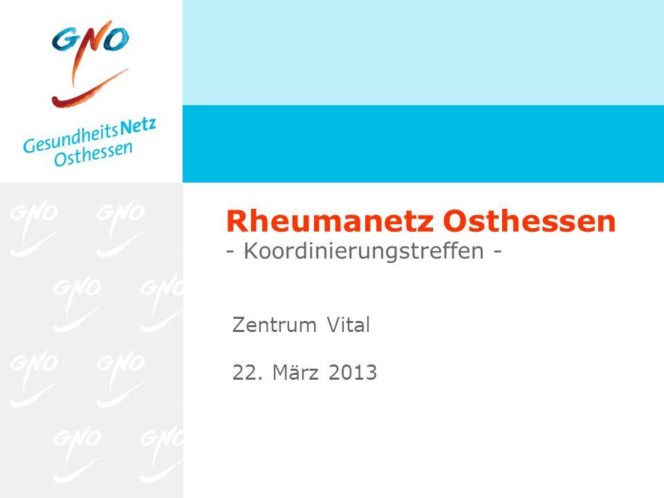 Rheumanetz Osthessen - Koordinierungstreffen - Zentrum Vital 22. März 2013