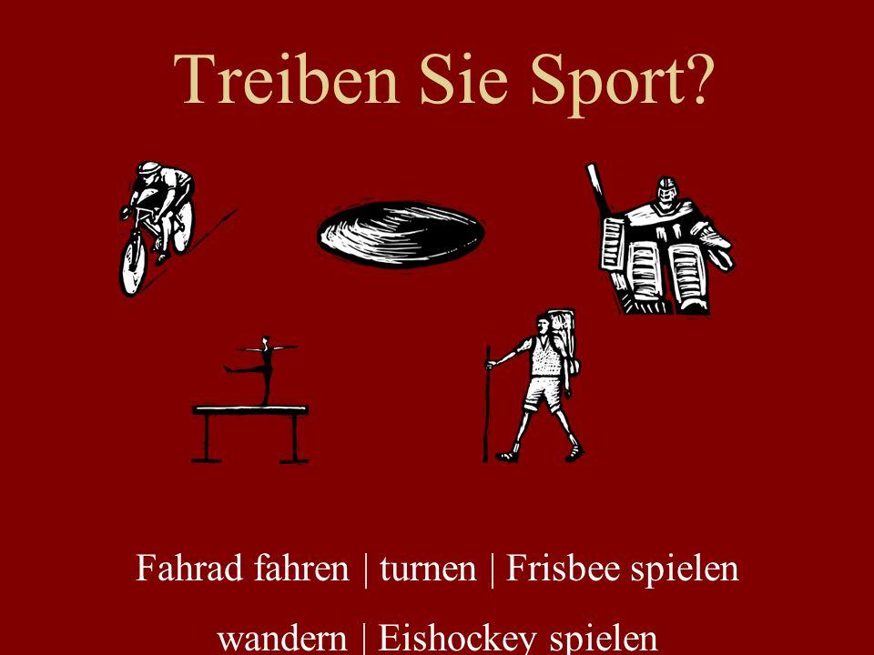 Treiben Sie Sport? Fahrad fahren | turnen | Frisbee spielen wandern | Eishockey spielen