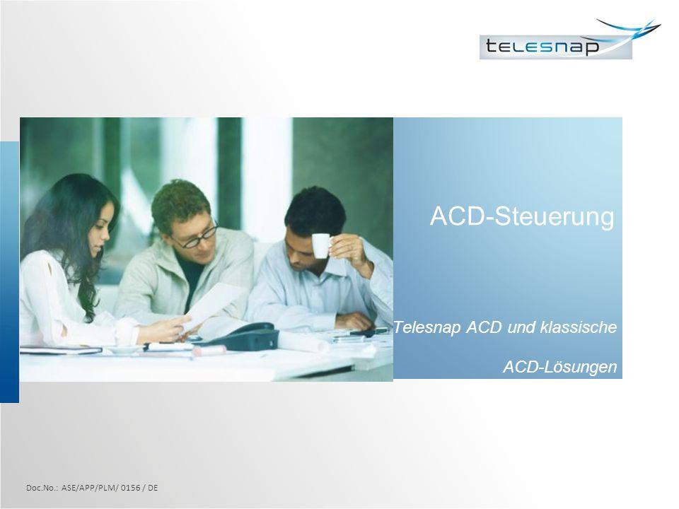 ACD-Steuerung Telesnap ACD und klassische ACD-Lösungen Doc.No.: ASE/APP/PLM/ 0156 / DE