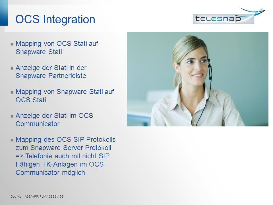 OCS Integration Doc.No.: ASE/APP/PLM/ 0156 / DE Mapping von OCS Stati auf Snapware Stati Anzeige der Stati in der Snapware Partnerleiste Mapping von S