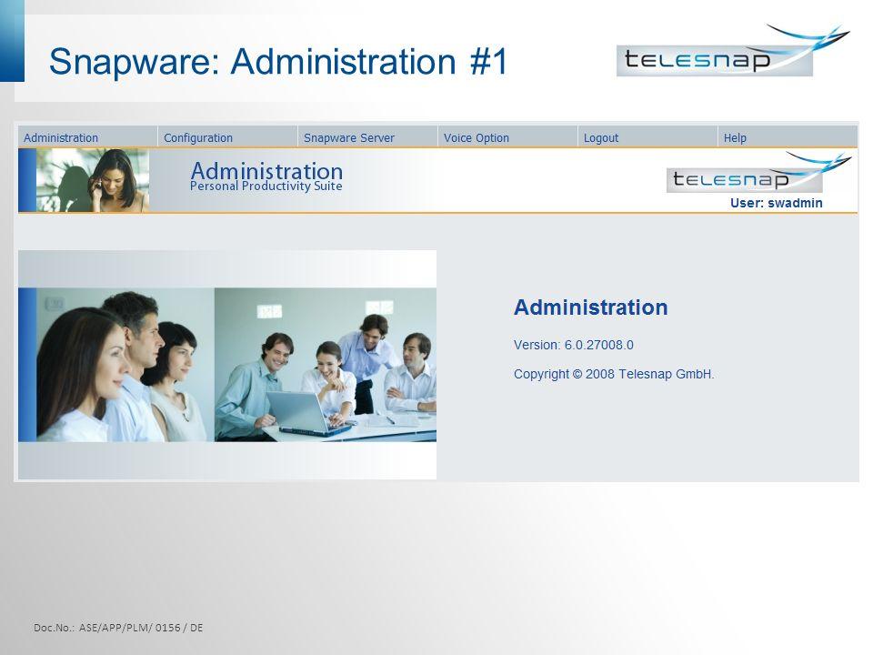 Snapware: Administration #1 Doc.No.: ASE/APP/PLM/ 0156 / DE