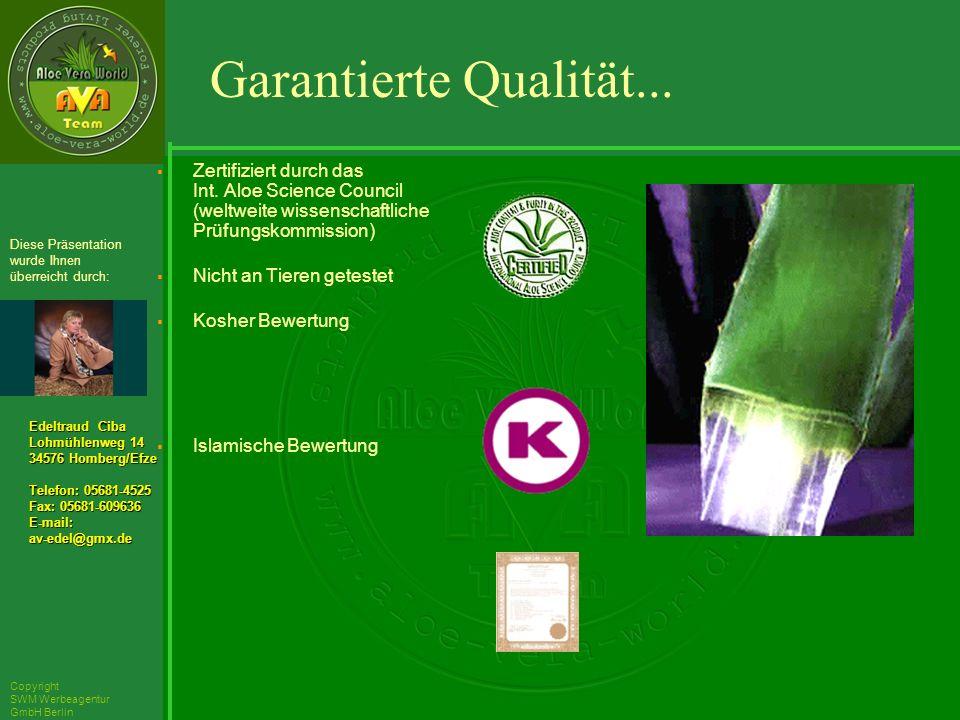 ´Richarz Mary Edeltraud Ciba Lohmühlenweg 14 34576 Homberg/Efze Telefon: 05681-4525 Fax: 05681-609636 E-mail:av-edel@gmx.de Diese Präsentation wurde Ihnen überreicht durch: Copyright SWM Werbeagentur GmbH Berlin Zertifiziert durch das Int.