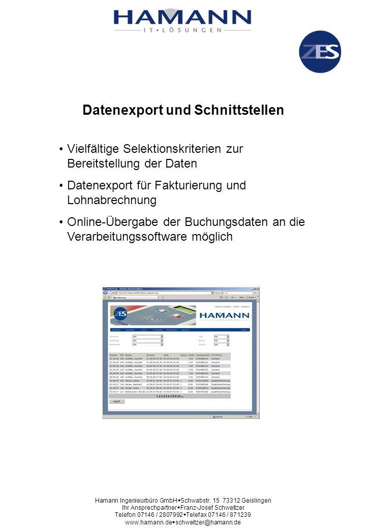 Datenexport und Schnittstellen Vielfältige Selektionskriterien zur Bereitstellung der Daten Datenexport für Fakturierung und Lohnabrechnung Online-Übe