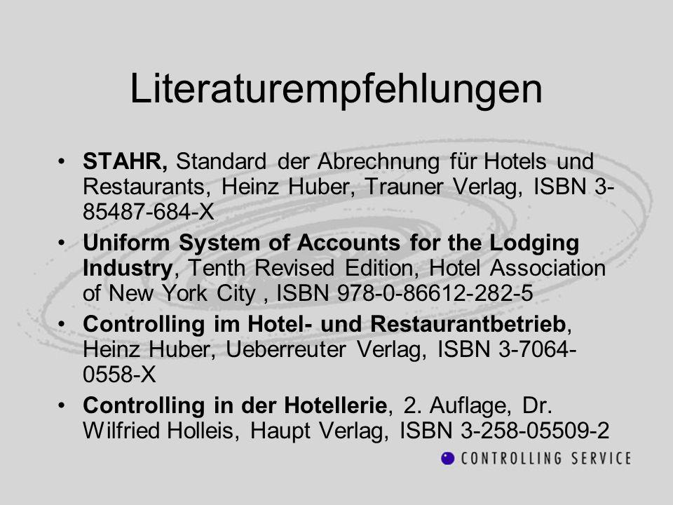 Literaturempfehlungen STAHR, Standard der Abrechnung für Hotels und Restaurants, Heinz Huber, Trauner Verlag, ISBN 3- 85487-684-X Uniform System of Ac